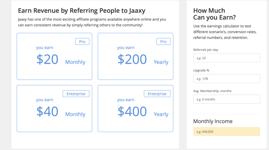 Earn Revenue by referring people to Jaaxy. How much can you earn.