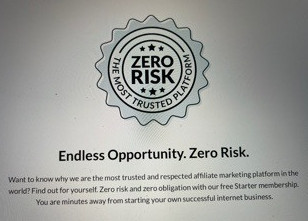 Wealthy Affiliate has Zero Risk, it is the most trusted platform
