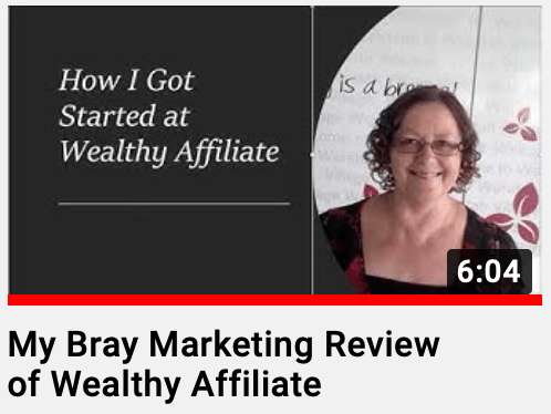 My Bray Marketing Review: How I got started at Wealthy Affiliate.